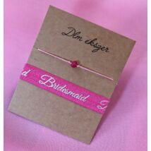 Pink Bridesmaid karkötő szett