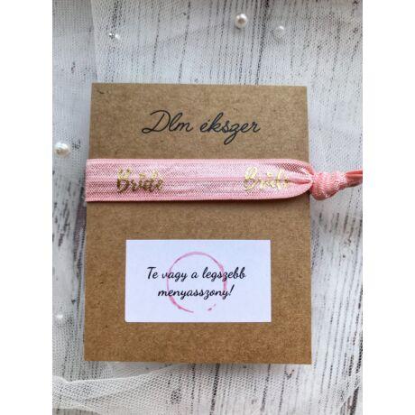Bride karkötő-lánybúcsúra a menyasszonynak- rózsaszín